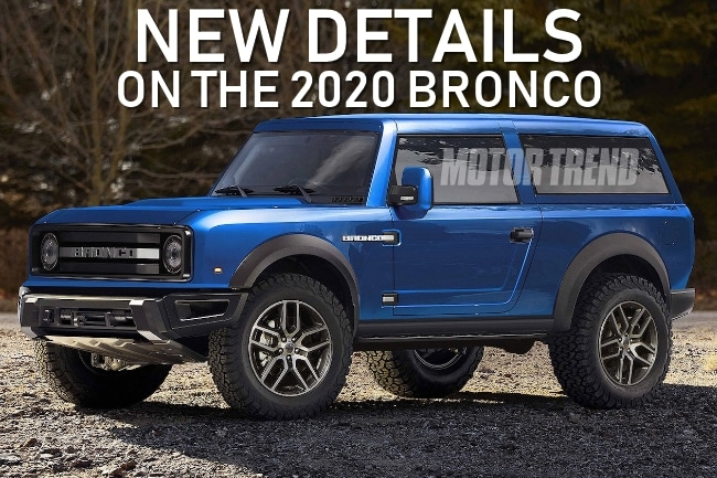 exciting new details on the 2020 ford bronco specs styling Release Date Of Ford Bronco