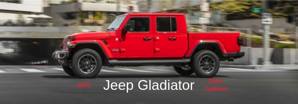 how many paint colors are there for the 2020 jeep gladiator Jeep Gladiator Color Options