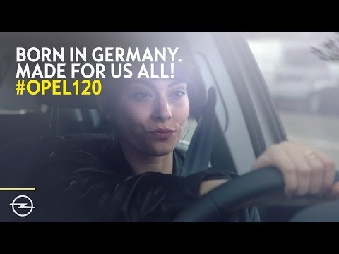 opel born in germany made for us all 120 years youtube Pubblicità Opel Baden Baden