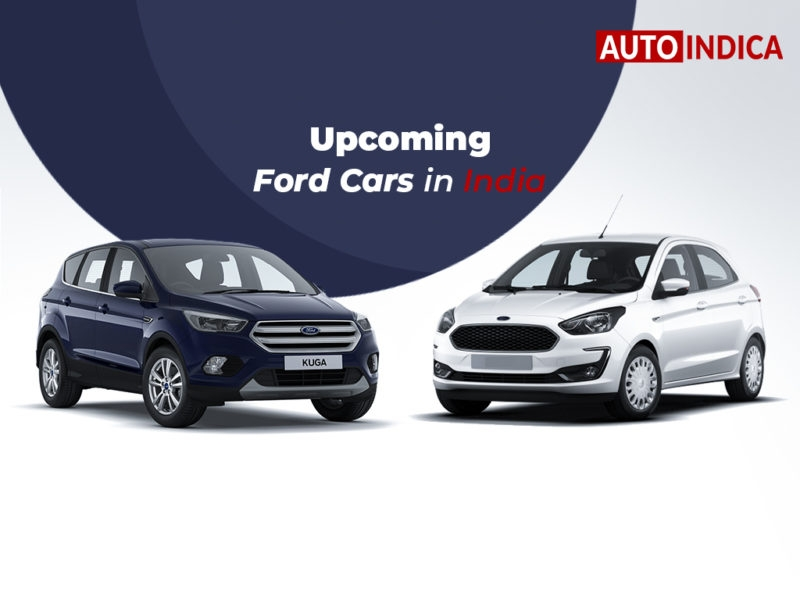 upcoming ford cars in india 2019 2020 autoindica Ford Upcoming Cars In India
