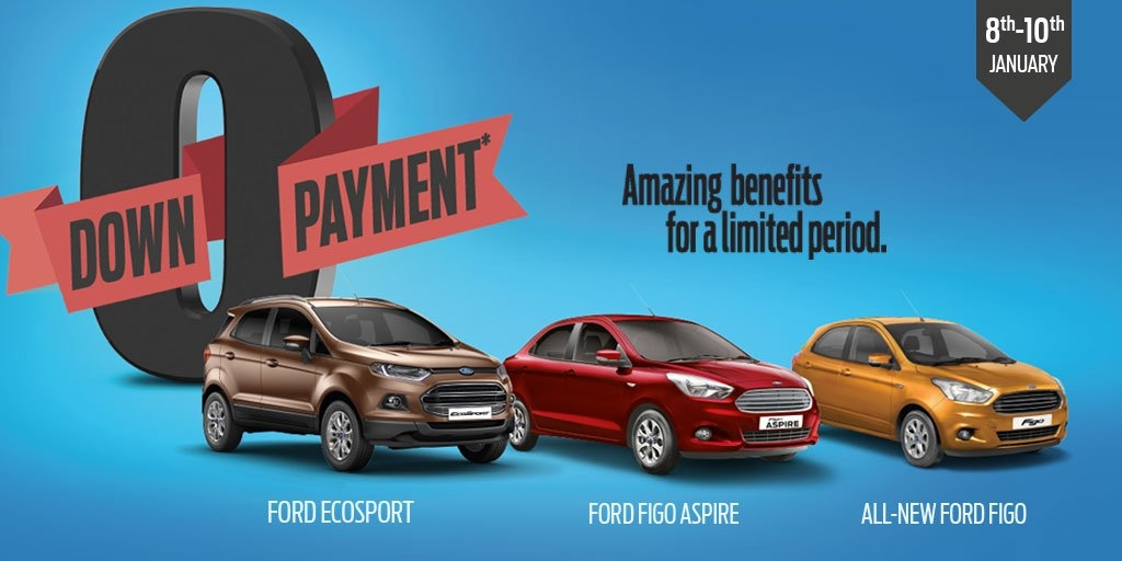 ford india on twitter zero down payment other amazing Ford Zero Down Payment Offer
