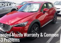 extended mazda warranty common cx 3 repair problems Mazda Extended Warranty