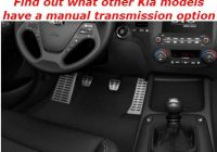 find out what other kia models have a manual transmission Kia Manual Transmission