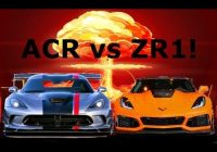 new zr1 vs viper acr who would win Corvette Zr1 Vs Dodge Viper Acr