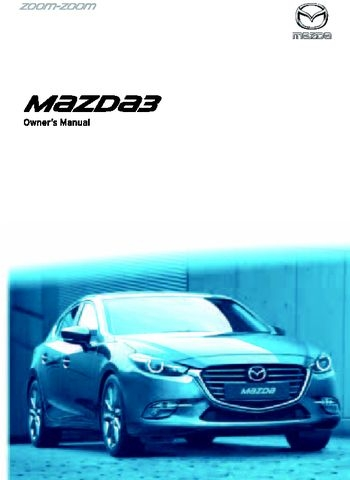2017 mazda 3 owners manual rhd uk australia pdf Mazda 3 Owners Manual Pdf