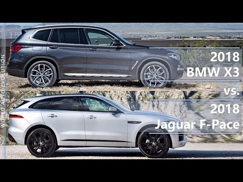 2018 bmw x3 vs 2018 jaguar f pace technical comparison Jaguar F Pace Vs Bmw X3