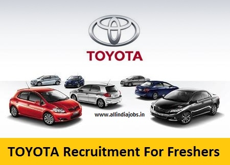 toyota recruitment 2018 2019 job openings for freshers Toyota Jigani Plant Recruitment