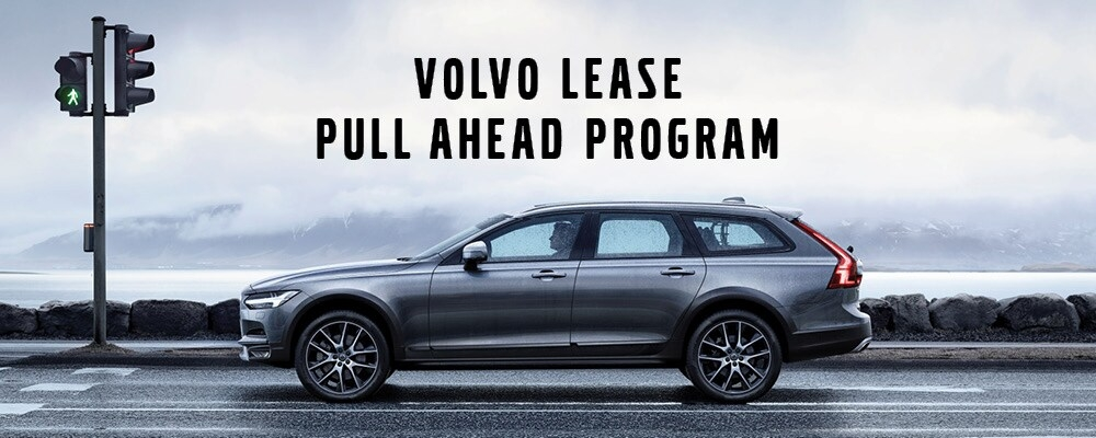 volvo lease pull ahead program jim pattison volvo of north Volvo Pull Ahead Program