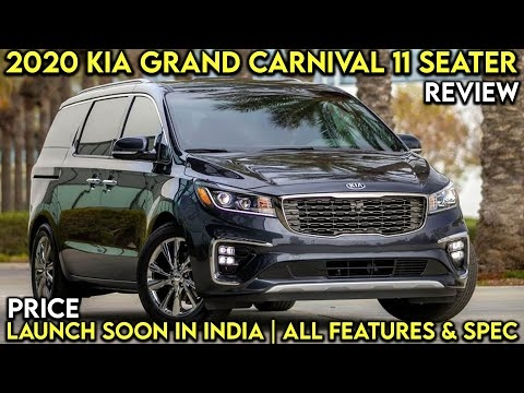 Best 2020 kia grand carnival with 11 seats launched in malaysia 2020 Kia Grand Carnival Review Wallpaper