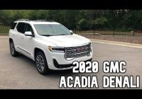 2021 gmc acadia denali review first look youtube 2021 Gmc Acadia Denali Review Engine