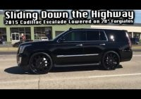 sliding down the highway on 28 forgiatos lowered 2020 cadillac escalade hows it ride Cadillac Escalade Lowering Kit