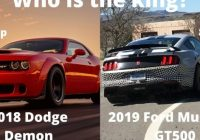 the ultimate muscle car 2021 dodge demon vs 2021 ford Mustang Gt500 Vs Dodge Demon